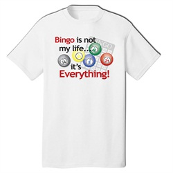 Bingo is Everything T-Shirt