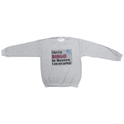 "Bingo ""Bingo in Heaven"" Sweat Shirt"